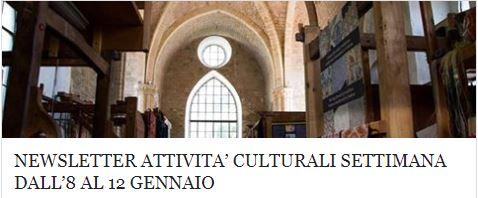 Le attività culturali della settimana dall' 8 al 12 gennaio!