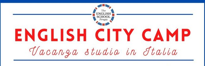 "English City Camp, a Perugia con ""The English School Perugia""!"