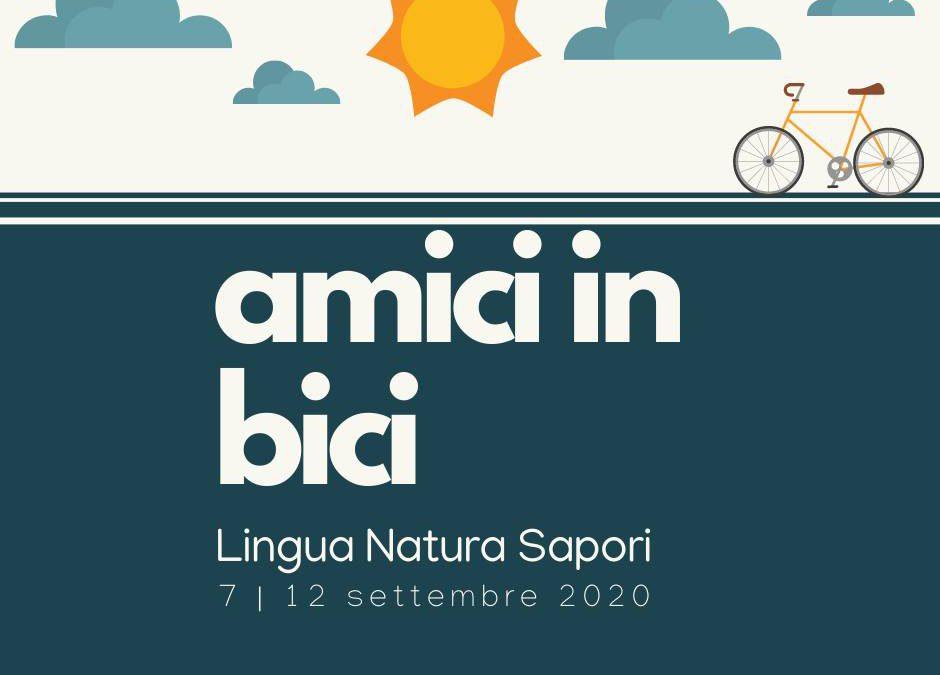 Lingua, Natura, Sapori: Amici in Bici!